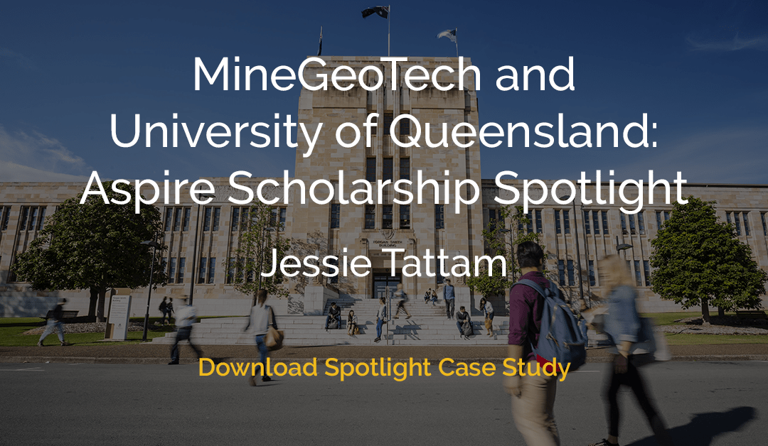 MineGeoTech Aspire Scholarship Spotlight Case Study: Jessie Tattam