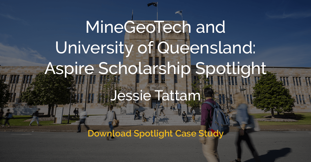 MineGeoTech and University of Queensland Aspire Scholarship - Spotlight Case Study - Download Case Study